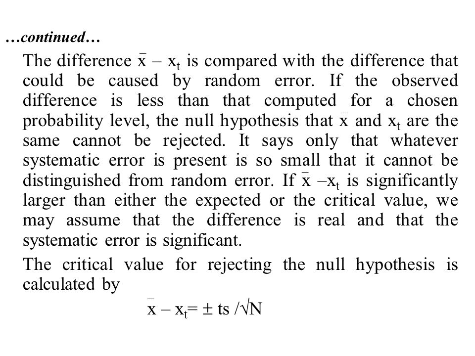 The critical value for rejecting the null hypothesis is calculated by