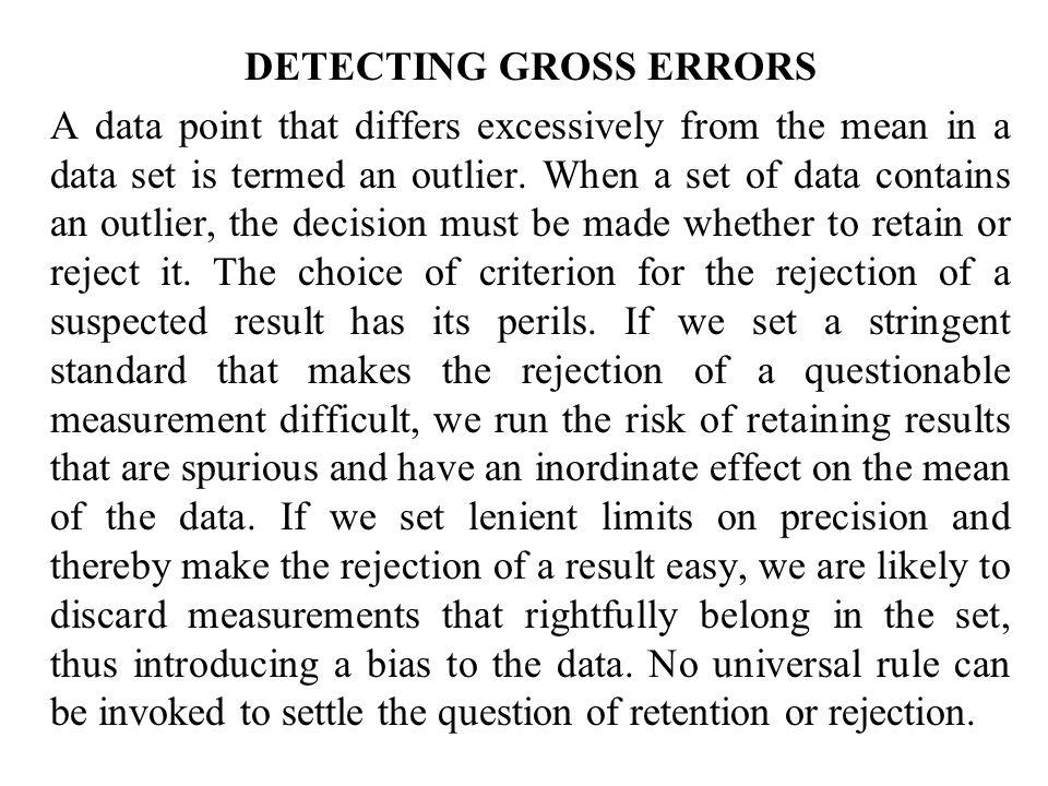 DETECTING GROSS ERRORS