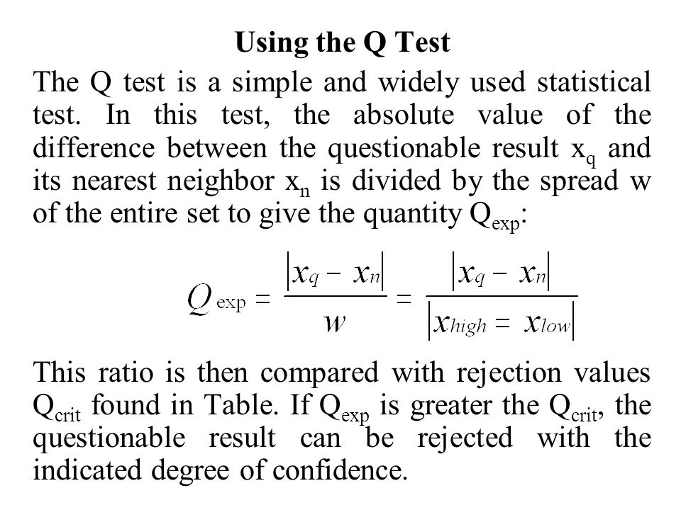 Using the Q Test