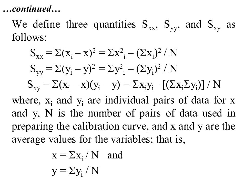 We define three quantities Sxx, Syy, and Sxy as follows: