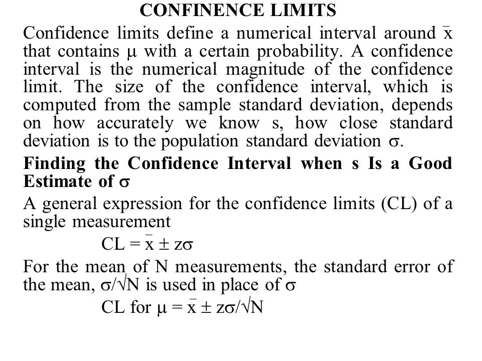 Finding the Confidence Interval when s Is a Good Estimate of 