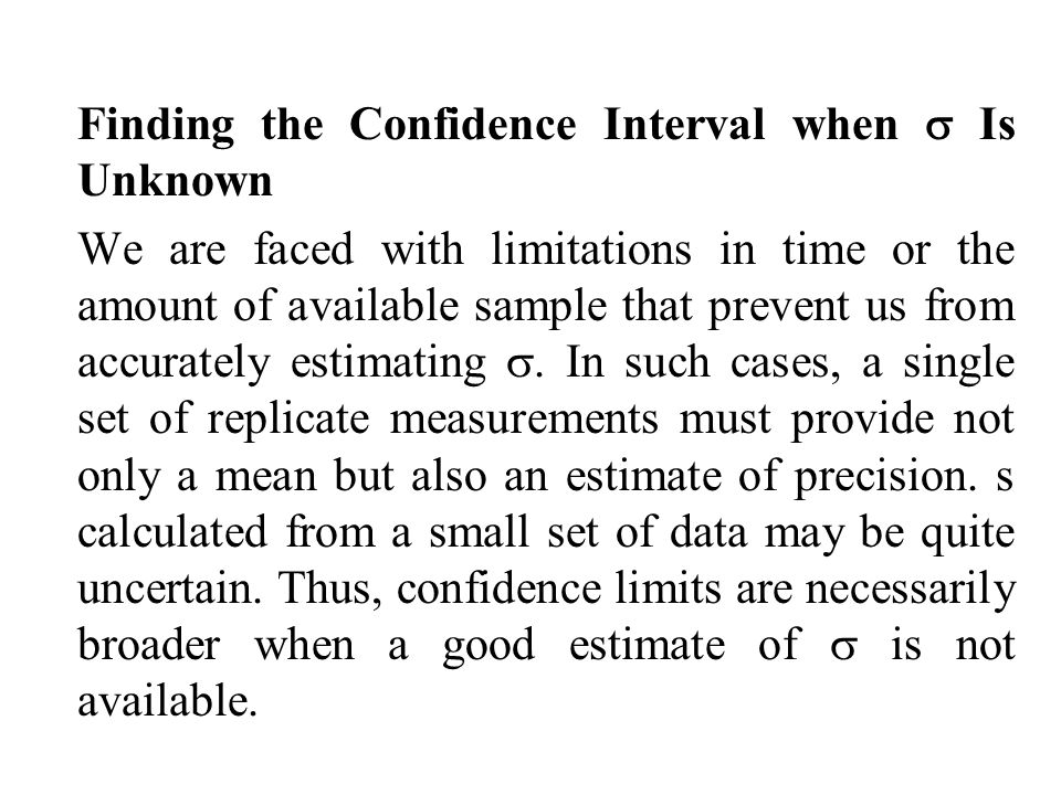 Finding the Confidence Interval when  Is Unknown