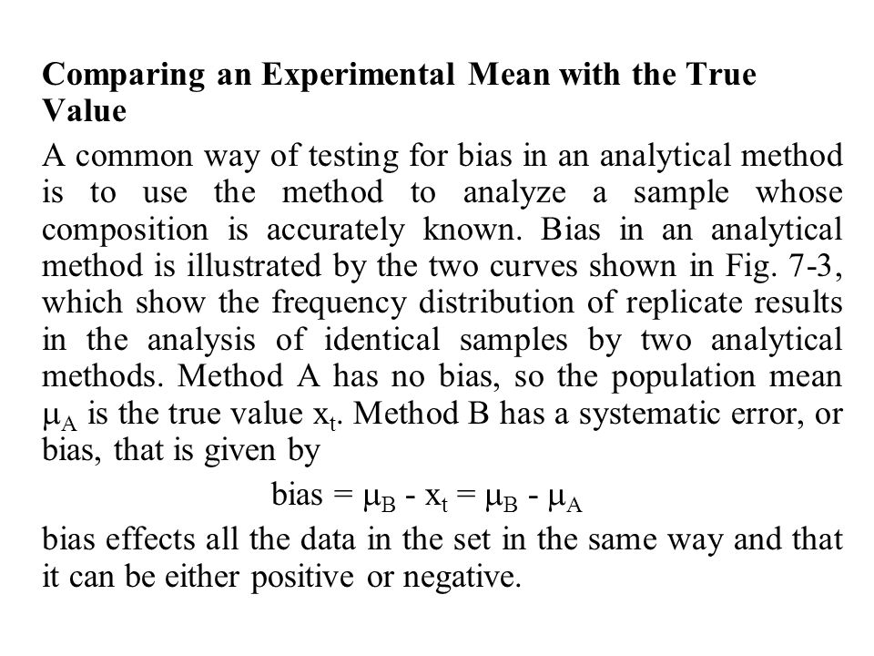 Comparing an Experimental Mean with the True Value