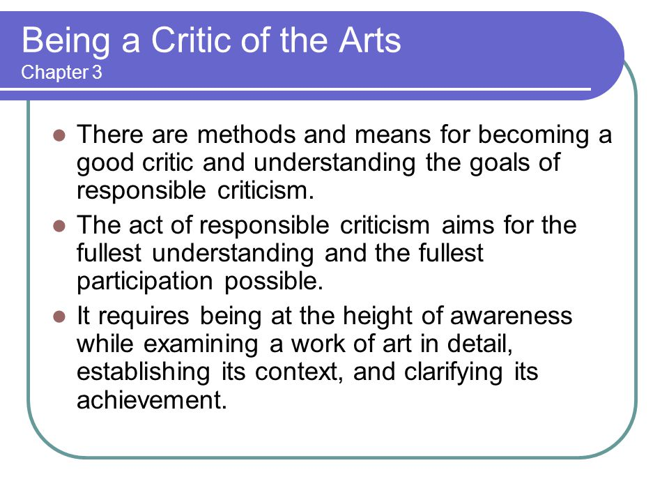Being a Critic of the Arts Chapter 3