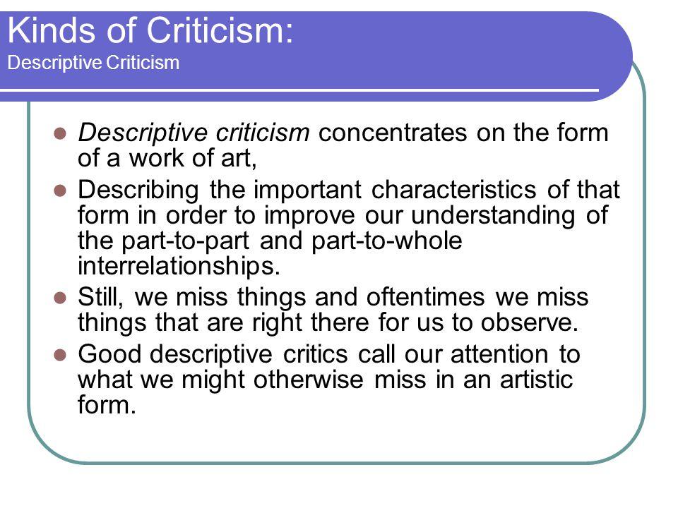 Kinds of Criticism: Descriptive Criticism