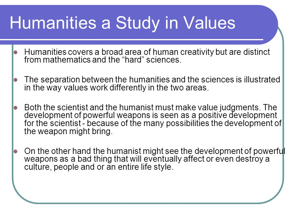 Humanities a Study in Values
