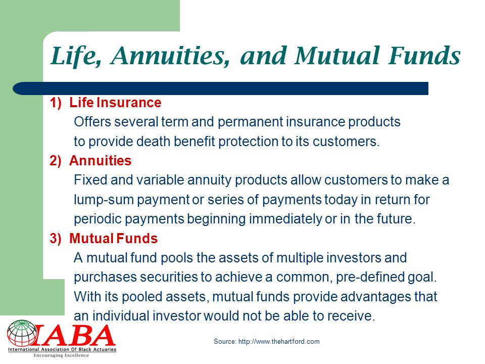 Life, Annuities, and Mutual Funds