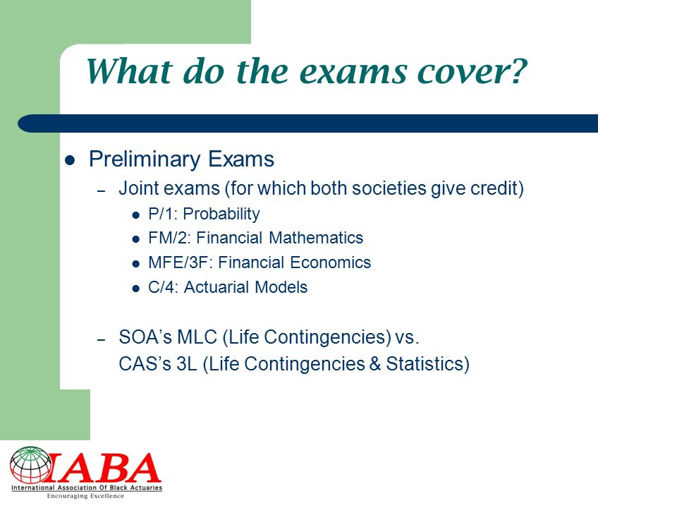 What do the exams cover Preliminary Exams