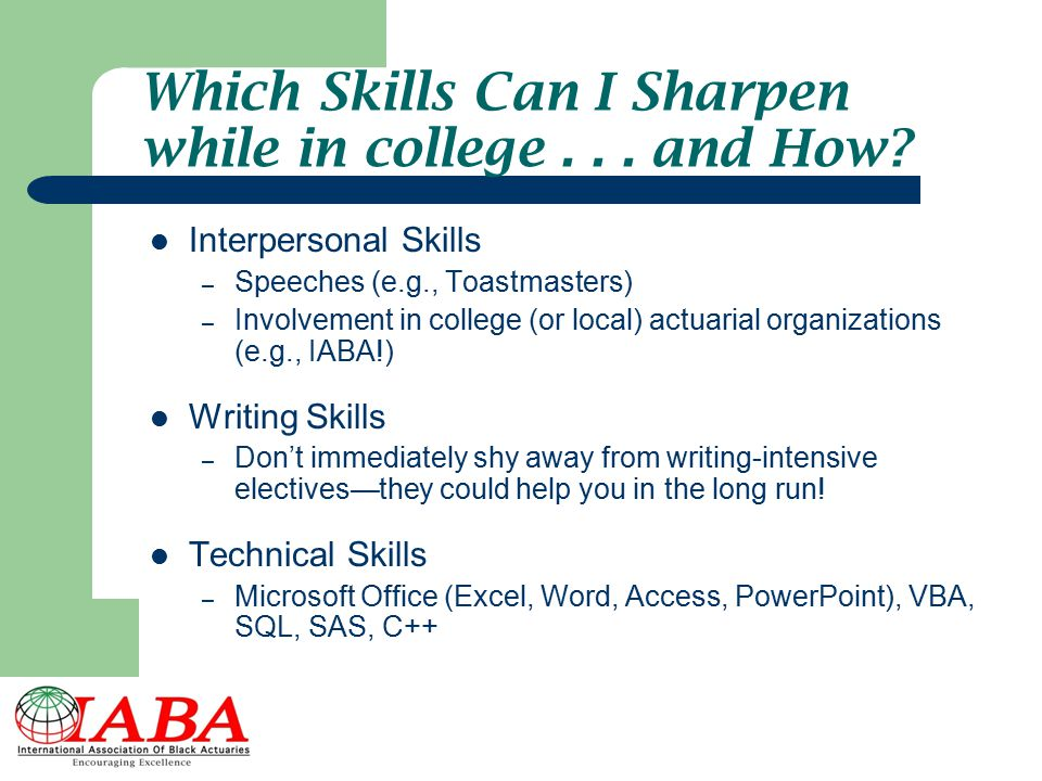 Which Skills Can I Sharpen while in college . . . and How