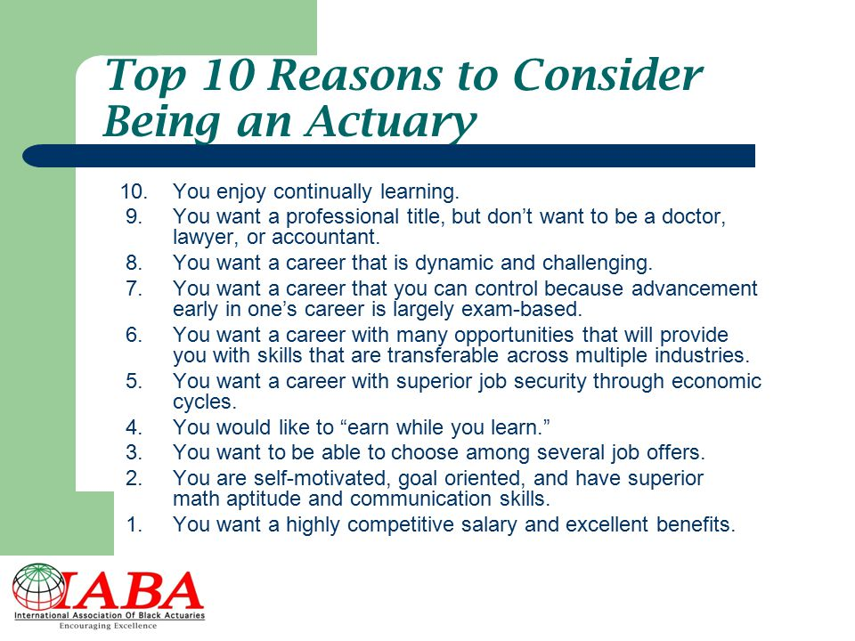 Top 10 Reasons to Consider Being an Actuary