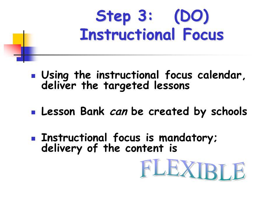 Step 3: (DO) Instructional Focus