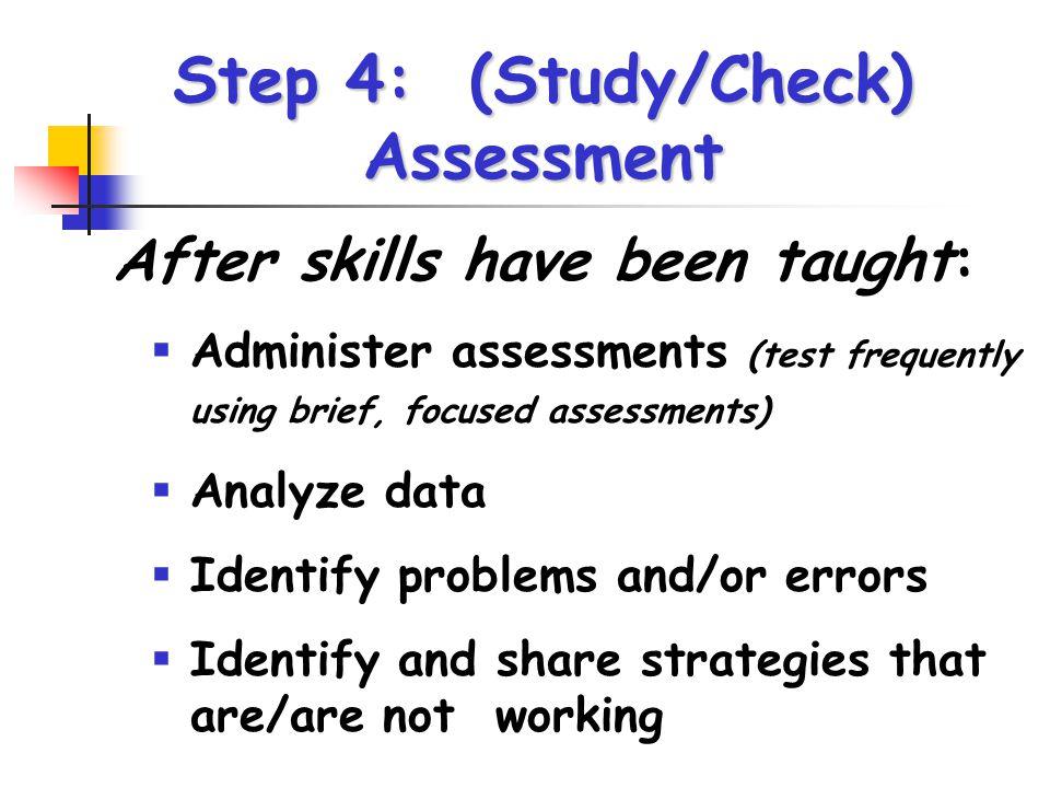 Step 4: (Study/Check) Assessment