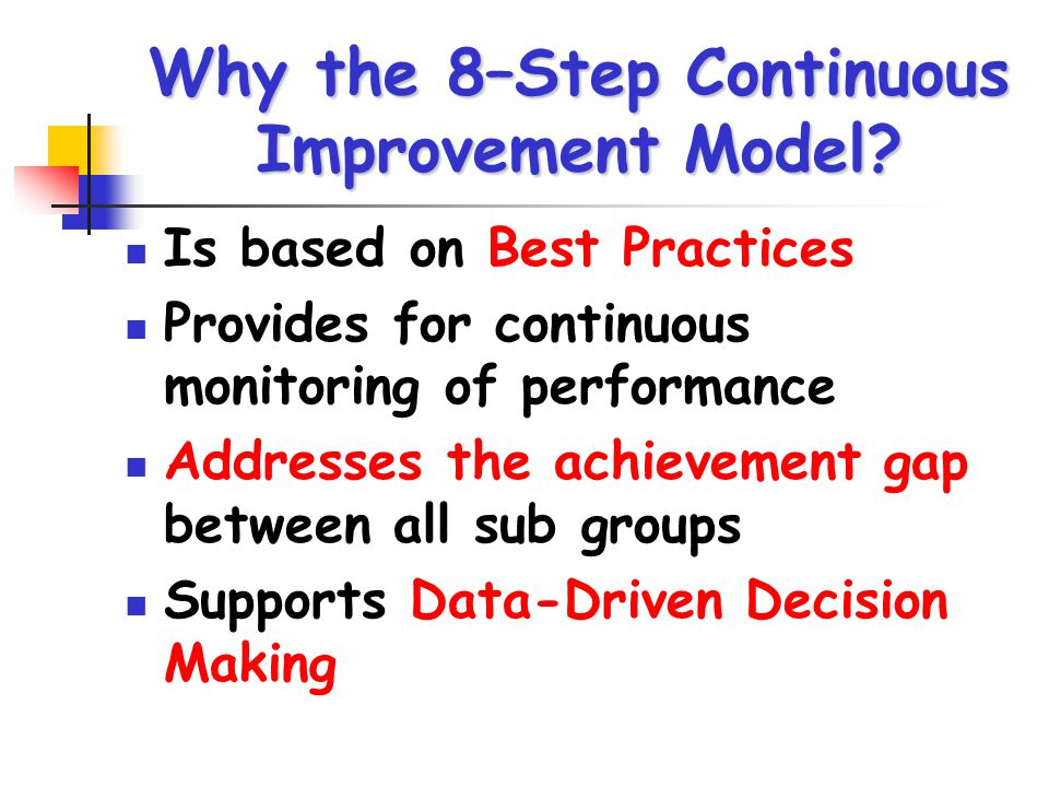 Why the 8–Step Continuous Improvement Model