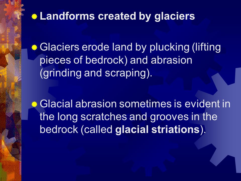 Landforms created by glaciers