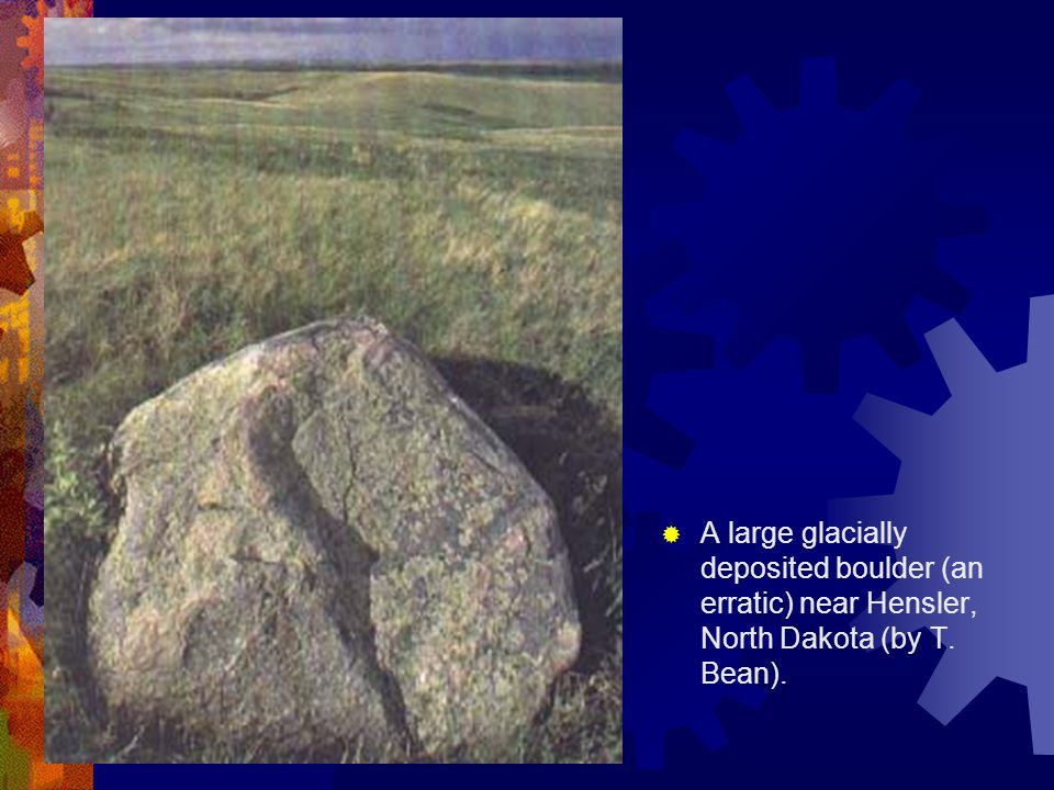A large glacially deposited boulder (an erratic) near Hensler, North Dakota (by T. Bean).