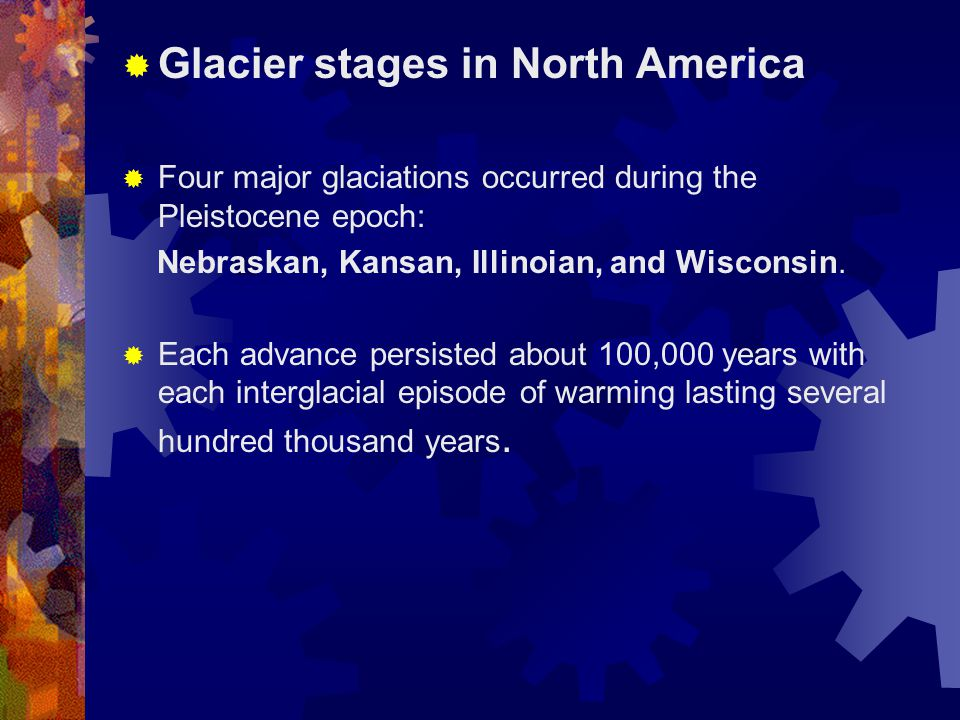Glacier stages in North America