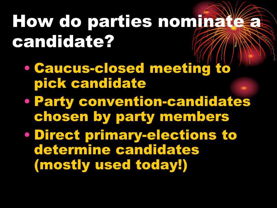 How do parties nominate a candidate