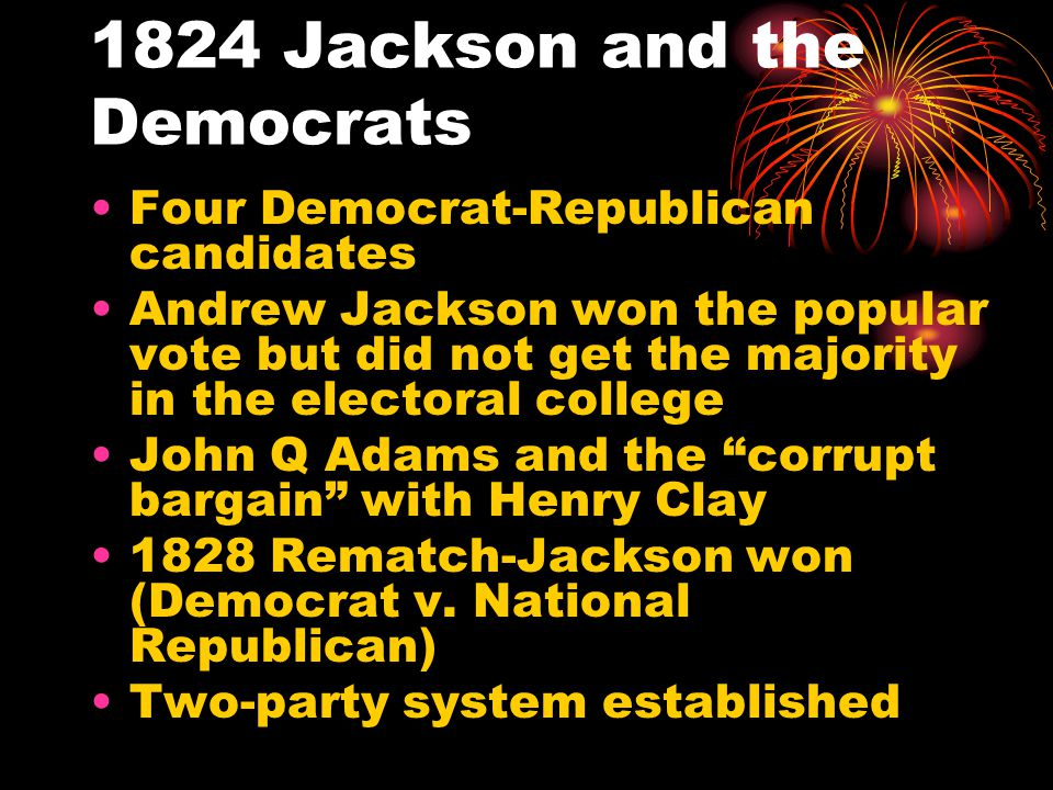 1824 Jackson and the Democrats