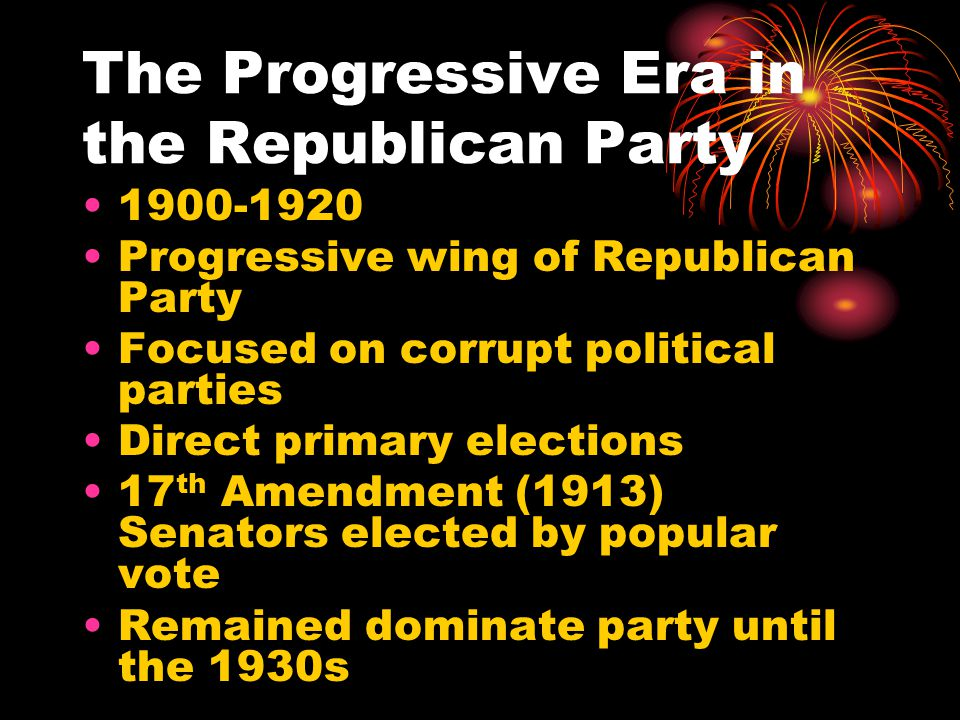 The Progressive Era in the Republican Party