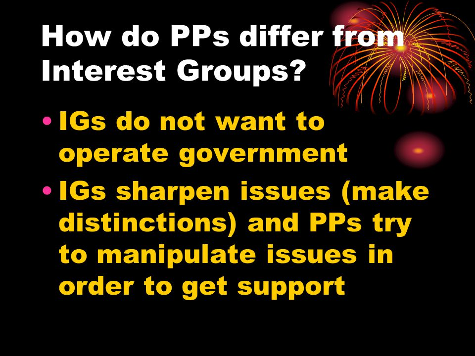 How do PPs differ from Interest Groups