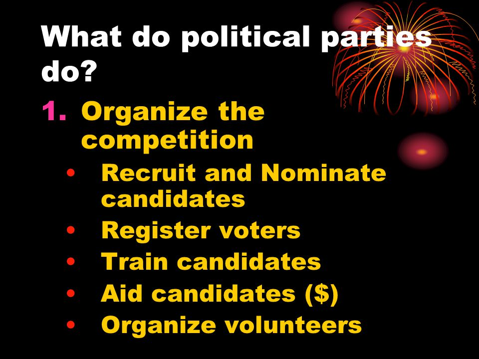 What do political parties do