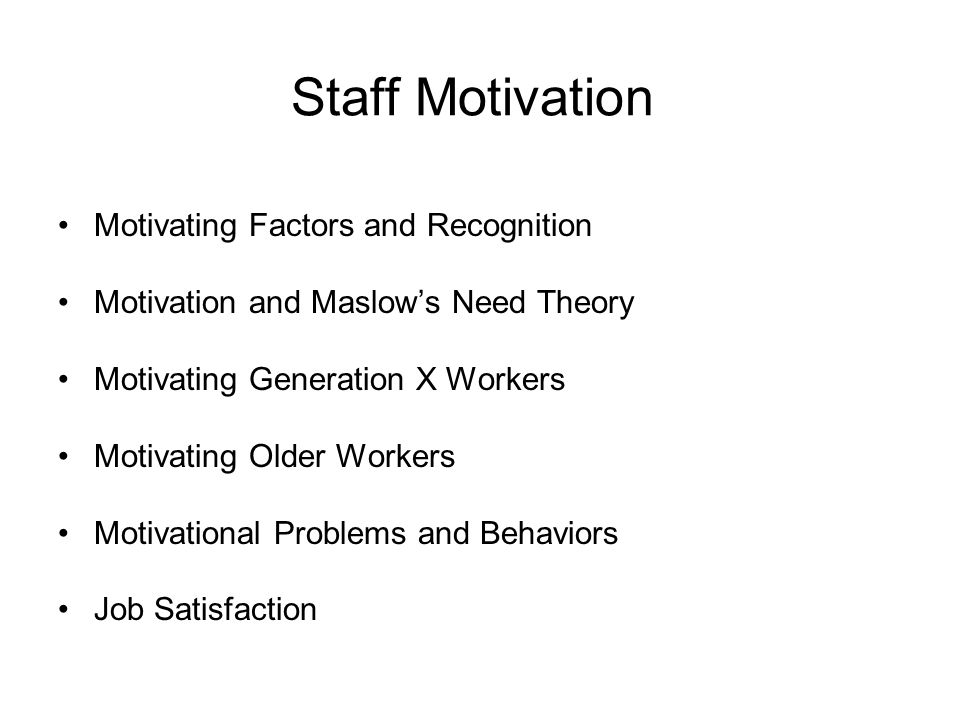 Staff Motivation Motivating Factors and Recognition