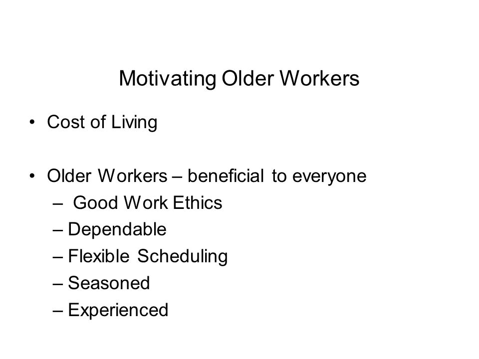 Motivating Older Workers