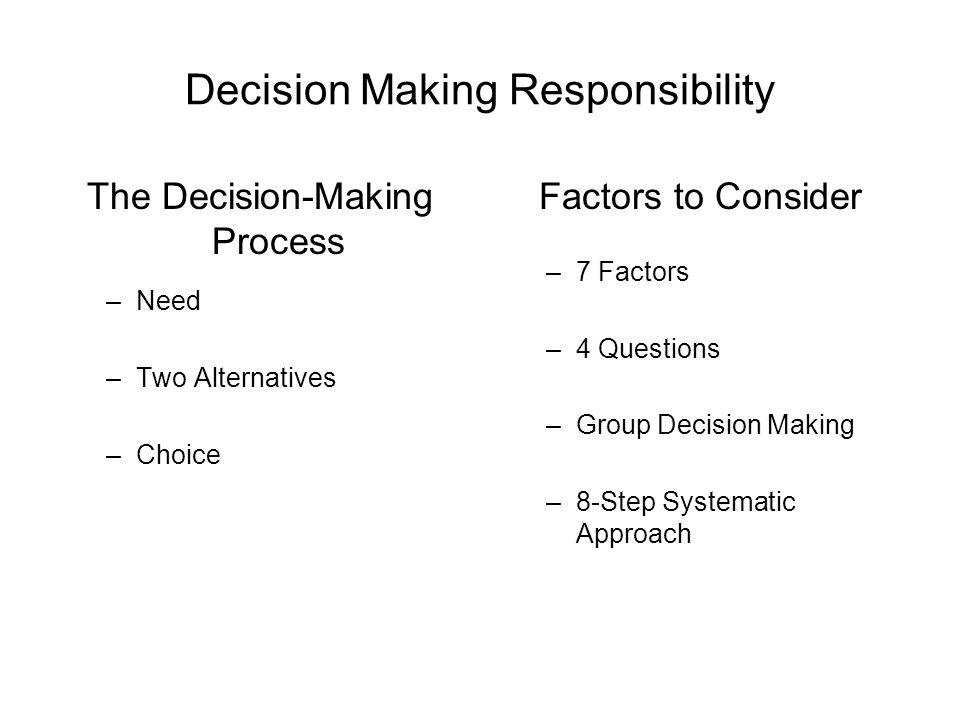 Decision Making Responsibility