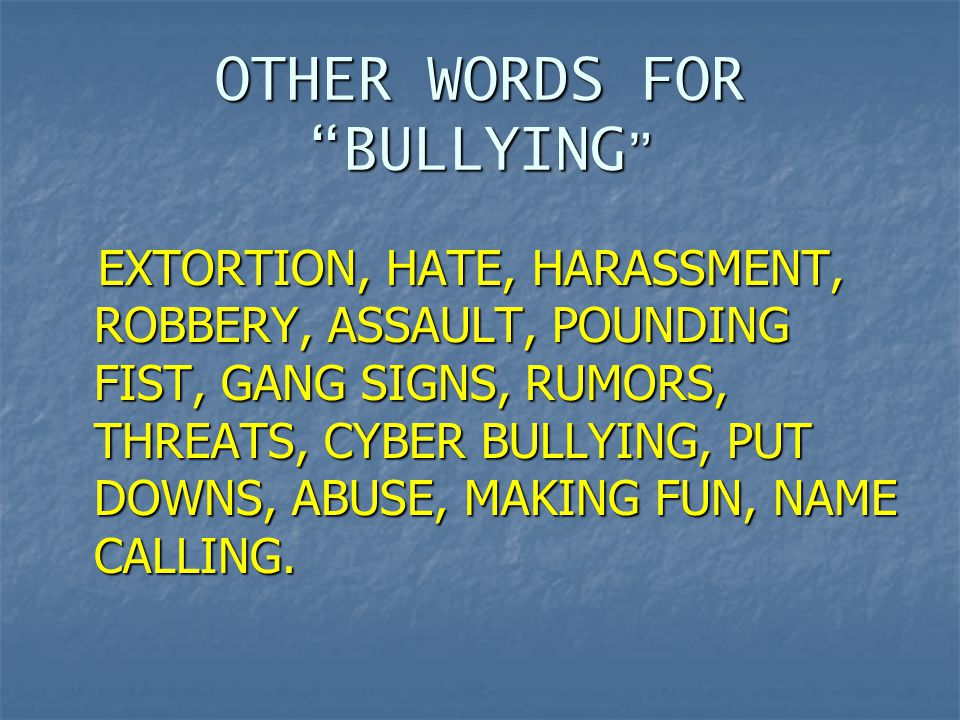 OTHER WORDS FOR BULLYING