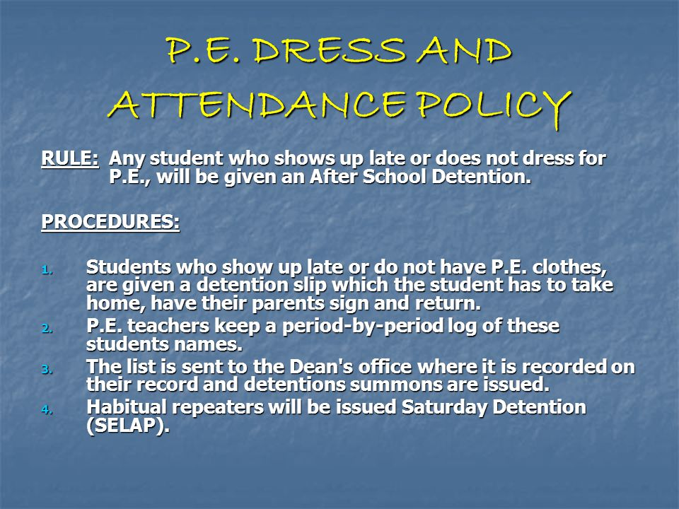 P.E. DRESS AND ATTENDANCE POLICY