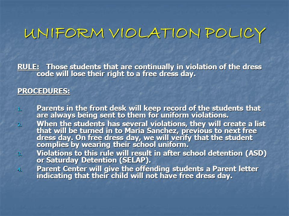 UNIFORM VIOLATION POLICY