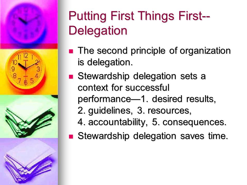 Putting First Things First--Delegation