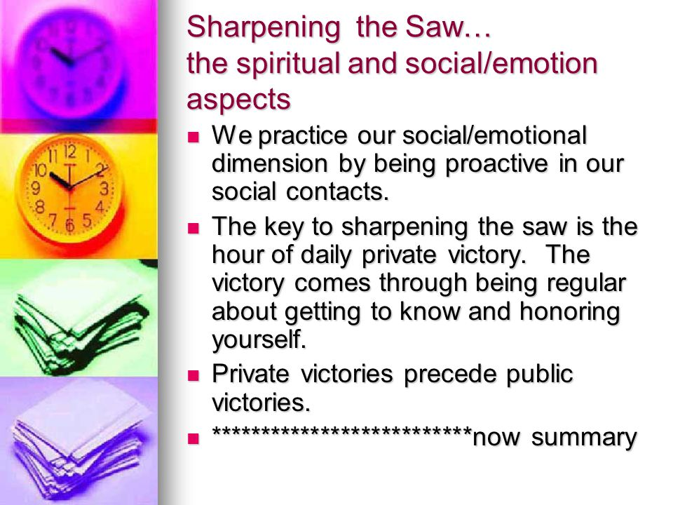 Sharpening the Saw… the spiritual and social/emotion aspects