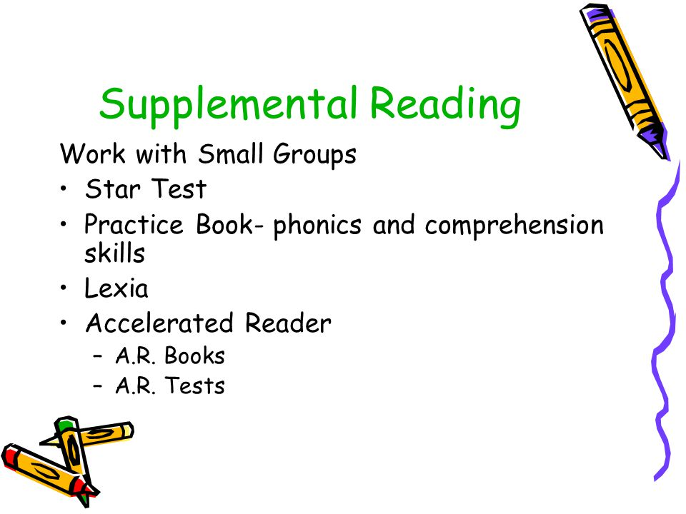 Supplemental Reading Work with Small Groups Star Test