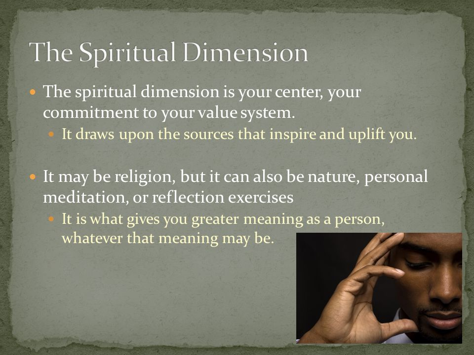 The Spiritual Dimension