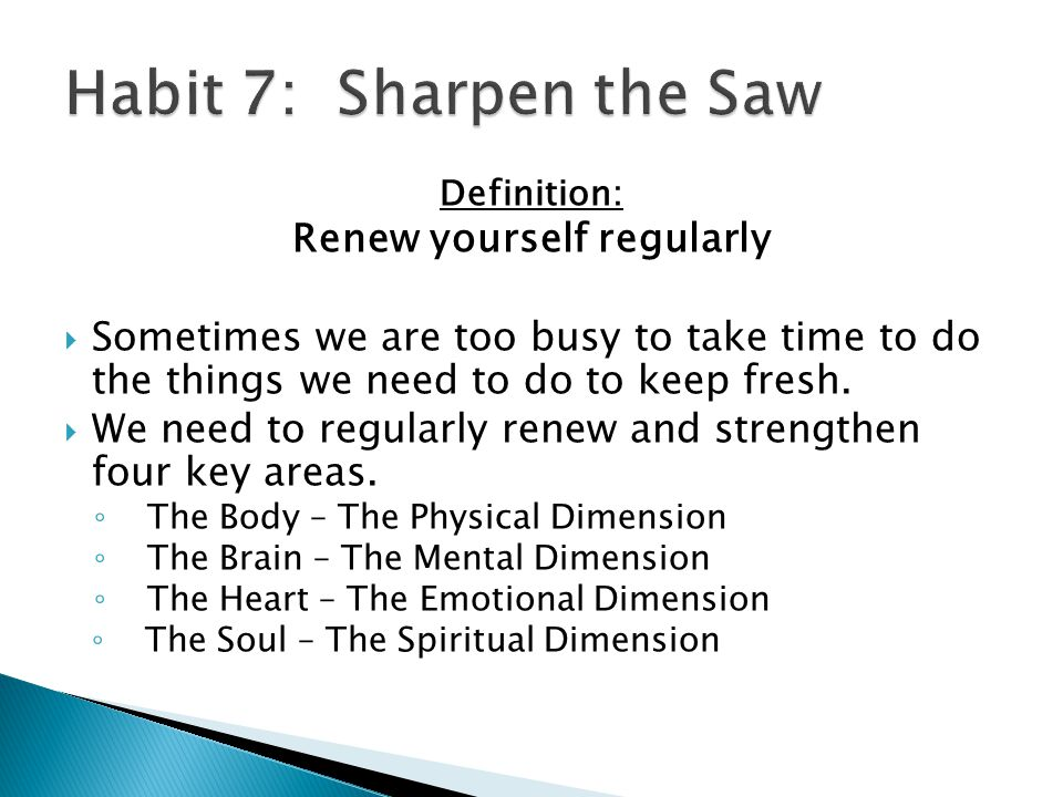 Renew yourself regularly