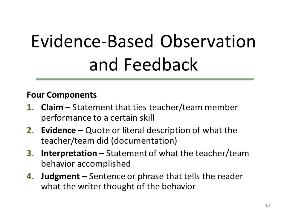 Evidence-Based Observation and Feedback