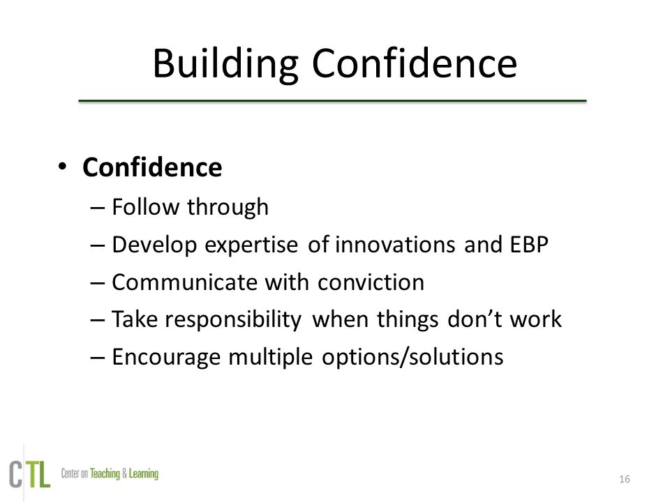 Building Confidence Confidence Follow through