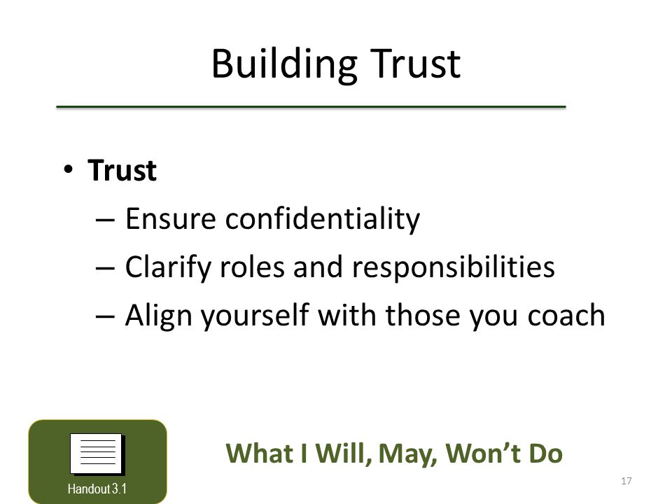 Building Trust Trust Ensure confidentiality