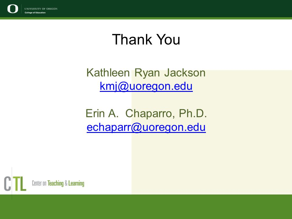 Thank You Kathleen Ryan Jackson kmj@uoregon.edu