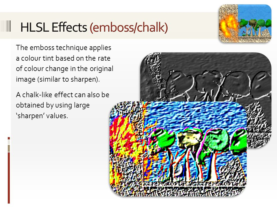 HLSL Effects (emboss/chalk)