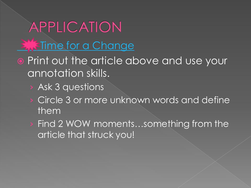 APPLICATION Time for a Change