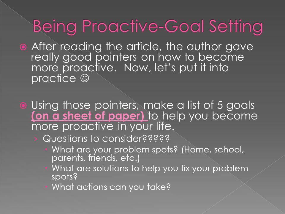 Being Proactive-Goal Setting