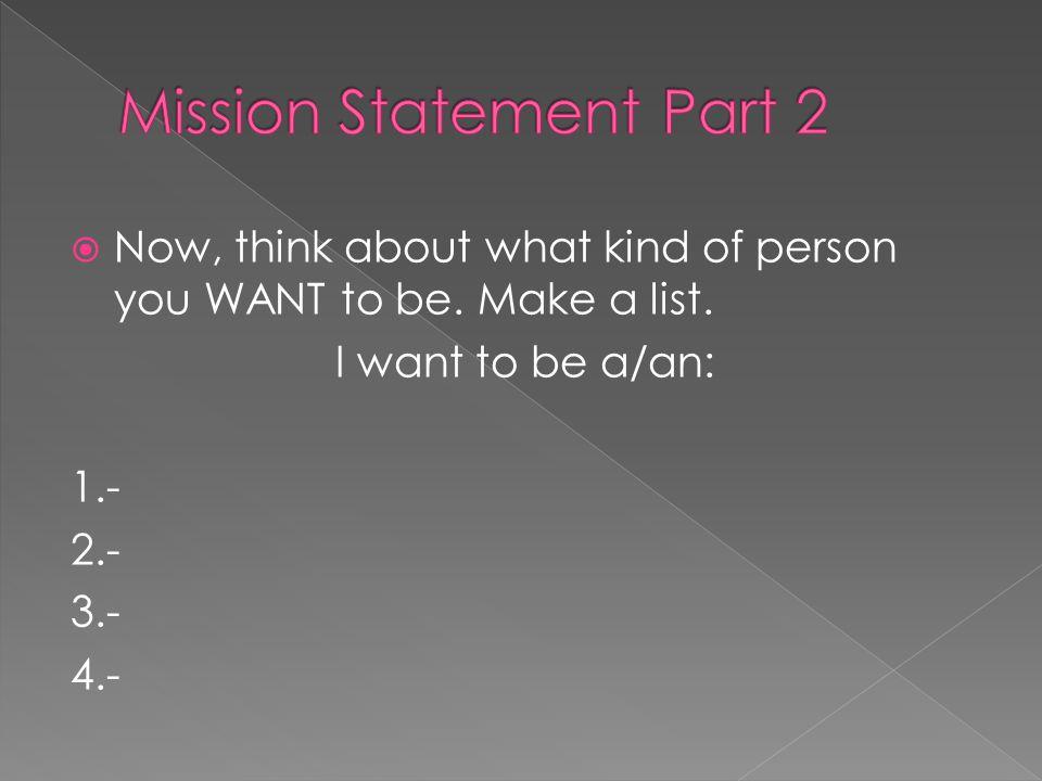 Mission Statement Part 2