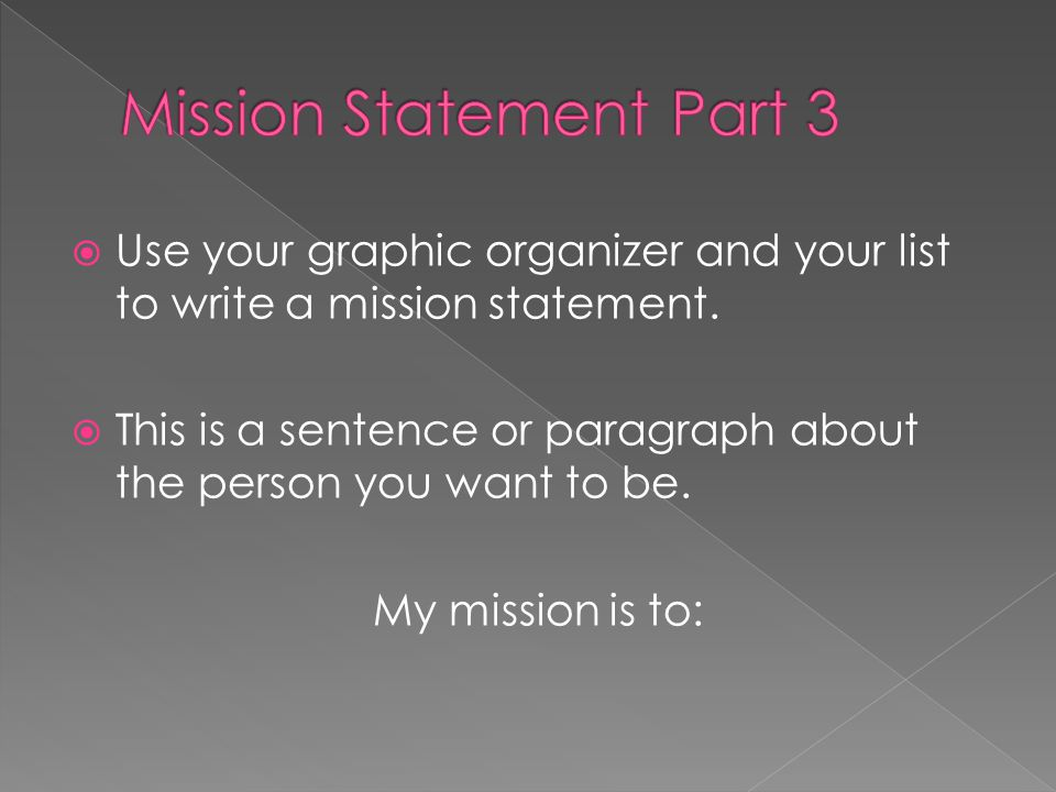 Mission Statement Part 3