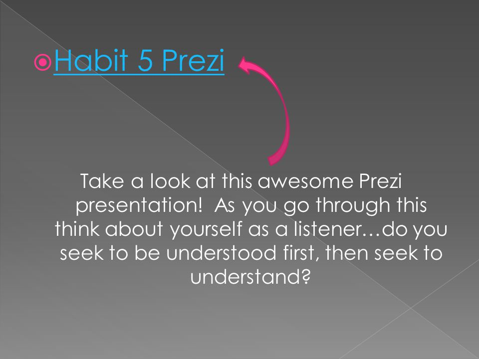 Habit 5 Prezi
