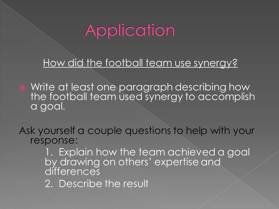How did the football team use synergy