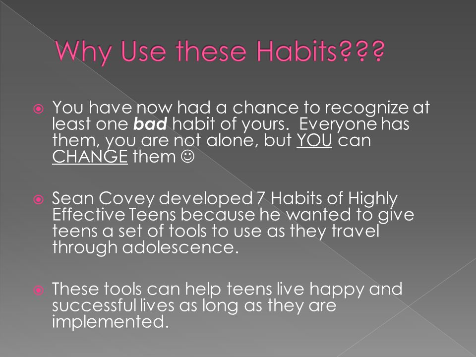 Why Use these Habits