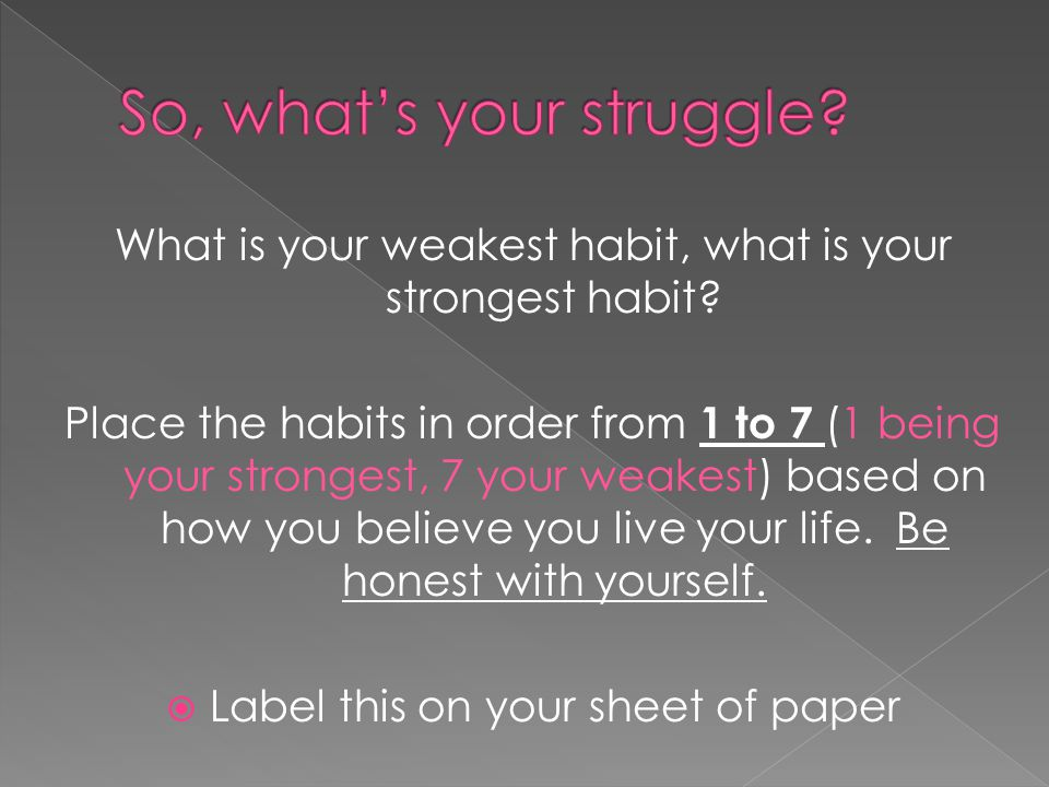 So, what's your struggle