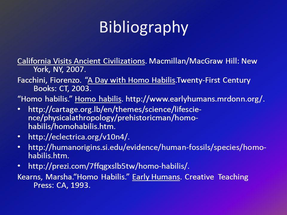 Bibliography California Visits Ancient Civilizations. Macmillan/MacGraw Hill: New York, NY, 2007.